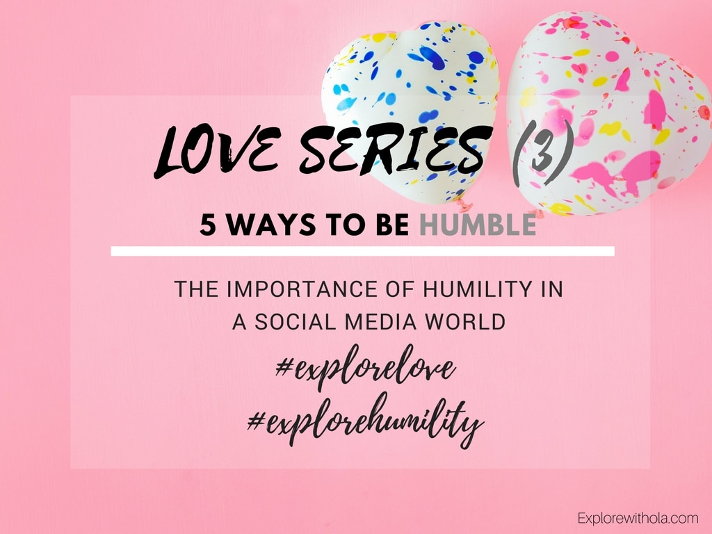 HUMILITY IN A SOCIAL MEDIA WORLD